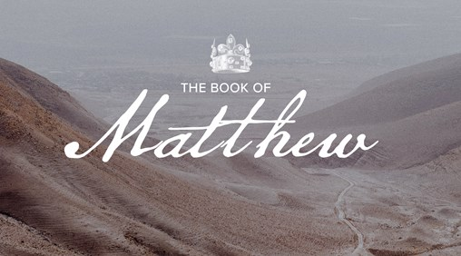 The Book of Matthew sermon series banner